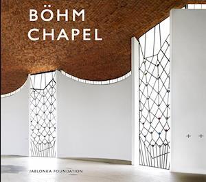 Böhm Chapel 100 Jahre Gottfried Böhm / 10 Jahre Böhm Chapel