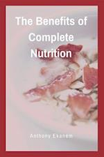 Benefits of Complete Nutrition