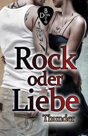 Bog, paperback Rock Oder Liebe - Thunder af Don Both
