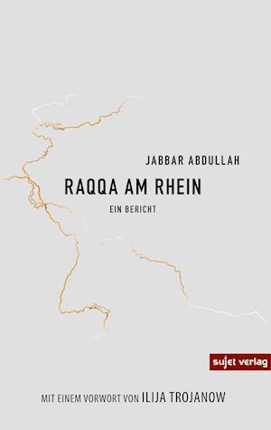Raqqa am Rhein