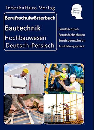 Berufsschulwörterbuch für Ausbildungsberufen im Hochbauwesen -Dari
