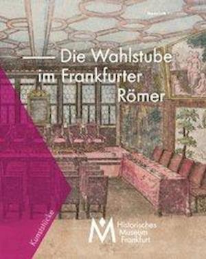 Wahlstube des Frankfurter Römers