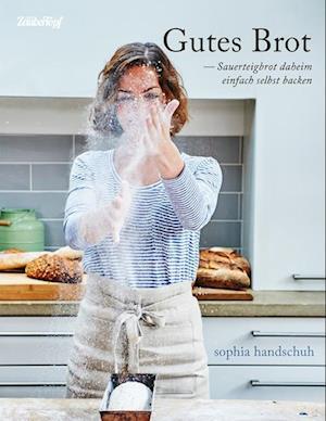 Gutes Brot - Sauerteig daheim einfach selbst backen auch für den Thermomix® TM5® TM31 TM6