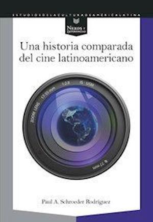 Historia comparada del cine latinoamericano