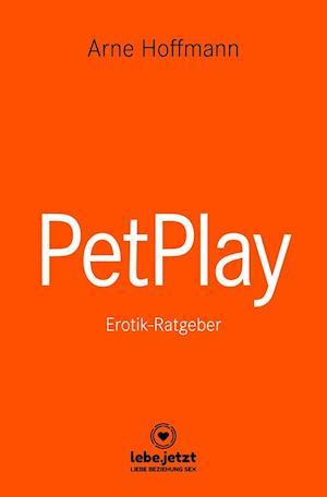 PetPlay | Erotischer Ratgeber