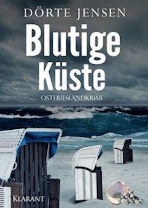 Blutige Küste. Ostfrieslandkrimi