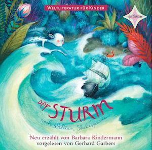 Weltliteratur für Kinder: Der Sturm von William Shakespeare