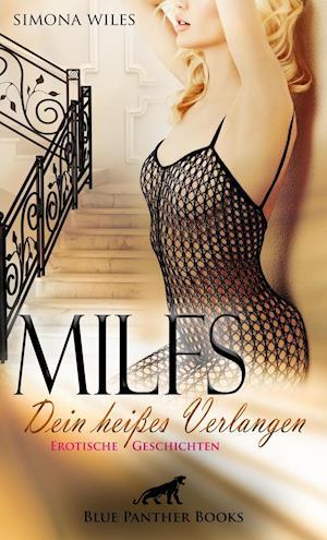 MILFS - Dein heißes Verlangen | Erotische Geschichten