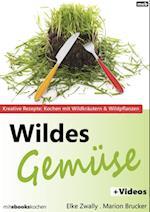 Wildes Gemuse