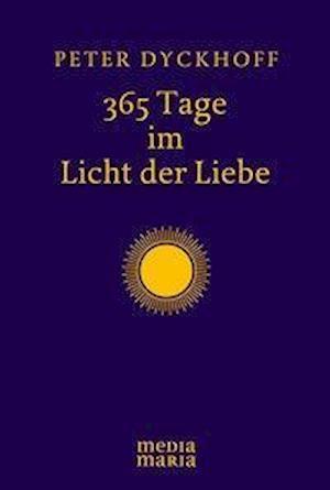 365 Tage im Licht der Liebe