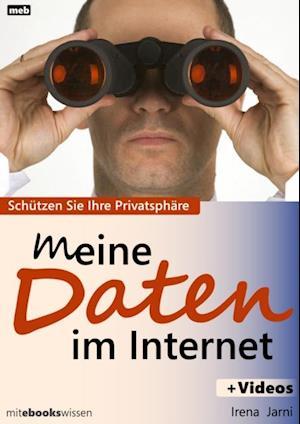 Meine Daten im Internet af Irena Jarni
