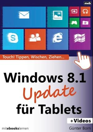 Windows 8.1 Update fur Tablets af Gunter Born