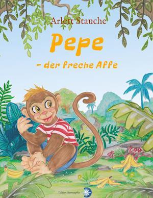 Bog, paperback Pepe - Der Freche Affe af Arlett Stauche