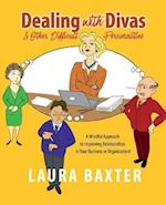 Dealing with Divas and Other Difficult Personalities