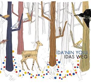 Ida'nin Yolu / Idas Weg