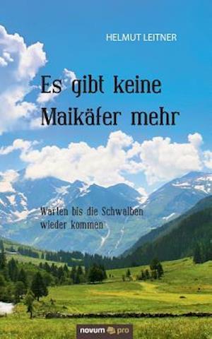 Bog, paperback Es Gibt Keine Maikafer Mehr af Helmut Leitner