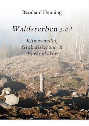 Waldsterben 2.0?