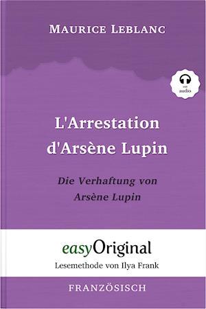 L'Arrestation d'Arsène Lupin / Die Verhaftung von d'Arsène Lupin (mit Audio)