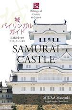 Bilingual Guide to Japan Samurai Castle (Bilingual Guide to Japan)