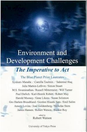 Environment and Development Challenges - The Imperative to Act