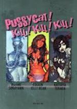 Pussycat! Kill! Kill! Kill! - Hajime Sorayama, Rockin' Jelly Bean, Katsuya Terada