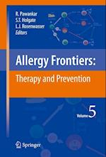 Allergy Frontiers:Therapy and Prevention (Allergy Frontiers, nr. 5)