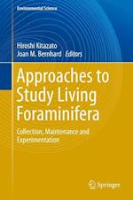 Approaches to Study Living Foraminifera: Collection, Maintenance and Experimentation
