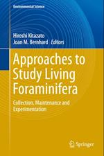 Approaches to Study Living Foraminifera (Environmental Science and Engineering)