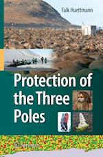 Protection of the Three Poles af Falk Huettmann