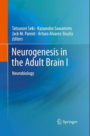Neurogenesis in the Adult Brain I : Neurobiology