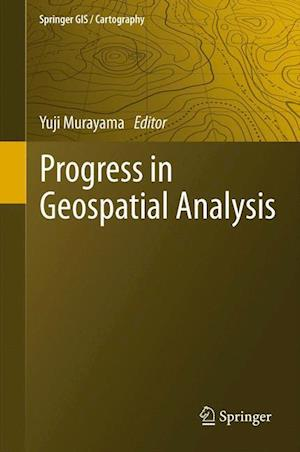 Progress in Geospatial Analysis