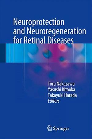 Neuroprotection and Neuroregeneration for Retinal Diseases