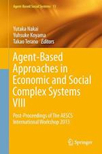 Agent-Based Approaches in Economic and Social Complex Systems VIII af Yutaka Nakai