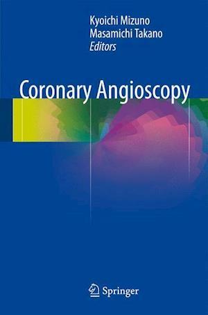Coronary Angioscopy