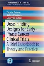 An Introduction to Dose-Finding Methods in Early Phase Clinical Trials (Springerbriefs in Statistics)