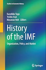 History of the IMF (Studies in Economic History)