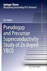 Pseudogap and Precursor Superconductivity Study of Zn doped YBCO (Springer Theses)