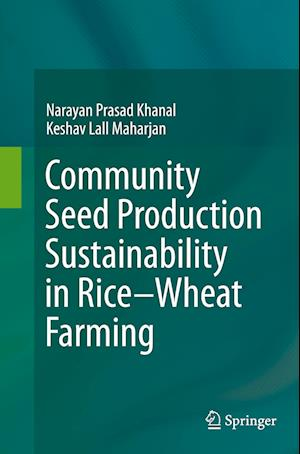 Community Seed Production Sustainability in Rice-Wheat Farming