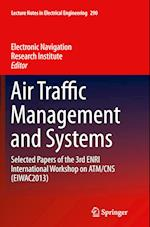 Air Traffic Management and Systems (Lecture Notes in Electrical Engineering, nr. 290)