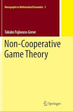Non-Cooperative Game Theory (Monographs in Mathematical Economics, nr. 1)