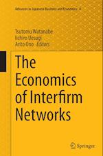 The Economics of Interfirm Networks (Advances in Japanese Business and Economics, nr. 4)