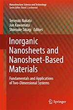 Inorganic Nanosheets and Nanosheet-Based Materials : Fundamentals and Applications of Two-Dimensional Systems