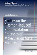 Studies on the Plasmon-Induced Photoexcitation Processes of Molecules on Metal Surfaces (Springer Theses)