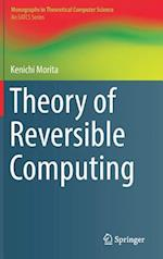 Theory of Reversible Computing (Monographs in Theoretical Computer Science. an EATCS)