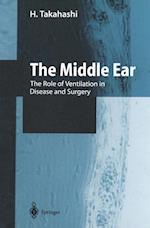 The Middle Ear : The Role of Ventilation in Disease and Surgery