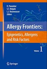 Allergy Frontiers:Epigenetics, Allergens and Risk Factors (Allergy Frontiers, nr. 1)