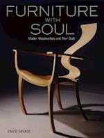 Furniture With Soul: Master Woodworkers And Their Craft