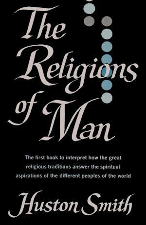 Bog, hæftet The Religions of Man af Huston Smith