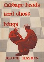 Cabbage Heads and Chess Kings