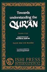 Towards Understanding the Qur'an Surahs 17-21 af Sayyid Abul A'la Mawdudi, Ismail Sloan, Zafar Ishaq Ansari